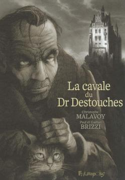 Dr destouches